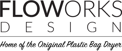 Floworks – Home of the Original Plastic Bag Dryer